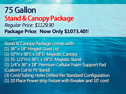 75 Gallon Stand and Canopy Package