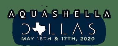 Aquashella Dallas 2020